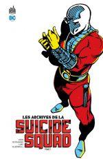 Les Archives de la Suicide Squad T1, comics chez Urban Comics de Ostrander, Greenberger, Liefeld, McDonnell