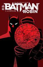 Batman et Robin T5 : La brûlure (0), comics chez Urban Comics de Tomasi, Gray, Mahnke, Gleason, Kalisz, Aviña