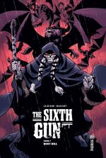 The Sixth Gun T7 : Boot Hill (0), comics chez Urban Comics de Bunn, Hurtt, Crabtree