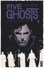 Five Ghosts T1 : La possession de Fabian Gray (0), comics chez Glénat de Barbiere, Mooneyham, Affe, Vidaurri