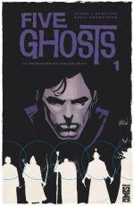 Five Ghosts T1 : La possession de Fabian Gray (0), comics chez Glénat de Barbiere, Mooneyham, Affe, Vidaurri