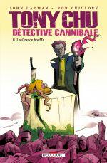 Tony Chu, détective cannibale T11 : La grande bouffe (0), comics chez Delcourt de Layman, Guillory