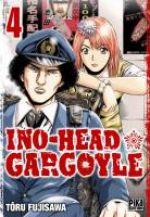 Ino-Head Gargoyle T4 : , manga chez Pika de Fujisawa