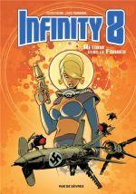 Infinity 8 T2 : Retour vers le Führer (0), bd chez Rue de Sèvres de Trondheim, Vatine