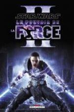 Star Wars - Le Pouvoir de la Force T2, comics chez Delcourt de Blackman, Francia, Silva, Rodriguez
