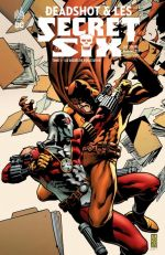 Deadshot et les Secret Six T1 : Six degrés de dévastation (0), comics chez Urban Comics de Bedard, Simone, Walker, Scott, Hi-fi colour, Palmiotti, Mounts, Jones