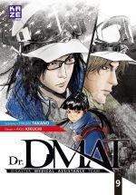 Dr. DMAT T9, manga chez Kazé manga de Takano, Kikuchi
