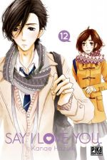 Say I love you  T12, manga chez Pika de Kanae