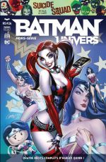 Batman Univers - Hors Série T2, comics chez Urban Comics de Palmiotti, Dini, Williams, Conner, Galloway, Armentaro, Dougherty, Qualano, Timms, Lee, Moritat, Blevins, Del Carmen, Sinclair, Mounts, Hi-fi colour, Campbell