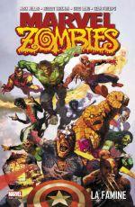 Marvel Zombies T1 : La famine (0), comics chez Panini Comics de Millar, Kirkman, Phillips, Land, Chung, Ponsor, Suydam