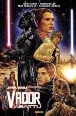 Star Wars : Vador abattu, comics chez Panini Comics de Aaron, Gillen, Larroca, Deodato Jr, Delgado, Martin jr, Brooks
