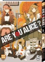 Are you Alice ? T5, manga chez Kazé manga de Ninomiya, Katagiri
