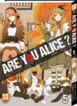 Are you Alice ? T5, manga chez Kazé manga de Ninomiya, Katagiri