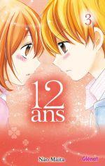 12 ans T3, manga chez Glénat de Maita