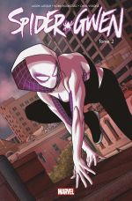 Spider-Gwen T2 : Un plus grand pouvoir (0), comics chez Panini Comics de Latour, Visions, Rodriguez, Renzi