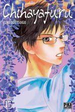 Chihayafuru T17, manga chez Pika de Suetsugu