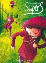 Supers T2 : Héros (0), bd chez Editions de la Gouttière de Maupomé, Dawid