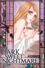 Dark sweet nightmare  T3, manga chez Soleil de Ohmi