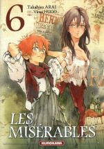 Les Misérables T6, manga chez Kurokawa de Hugo, Arai