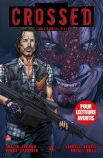 Crossed - Terres maudites T8 : Sauveur / La fabrique (0), comics chez Panini Comics de Jordan, Spurrier, Holland, Duarte, Ortiz, Digikore studio, Zanier