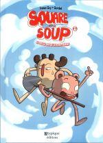 Square ans Soup : La pelle de l'aventure (0), bd chez Atypique éditions de Gay, Gorobei