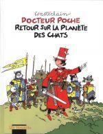 Docteur Poche T15 : Retour sur la planète des chats (0), bd chez Mosquito de Wasterlain, Dekeyser