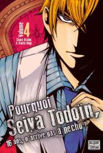 Pourquoi Seiya Todoïn, 16 ans, n'arrive pas à pécho ? T4, manga chez Tonkam de Uchino, Mogi