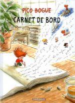 Pico Bogue T9 : Carnet de bord (0), bd chez Dargaud de Roques, Dormal