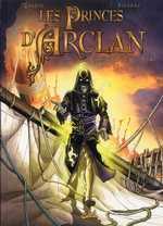 Les princes d'Arclan T4 : Le sans-nom (0), bd chez Soleil de Gaudin, Sieurac, Alquier