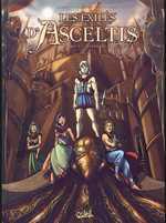 Les exilés d'Asceltis T1 : Le messager blanc (0), bd chez Soleil de Jarry, Istin, Deplano, Malosso