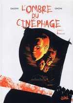 L'ombre du cinéphage T3 : Final cut (0), bd chez Soleil de Gaudin, Gnoni