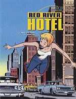 Red River hotel T2 : Nat et Lisa, 2<sup>e</sup> partie (0), bd chez Glénat de Cornette, Constant