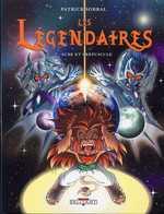 Les Légendaires T7 : Aube et Crépuscule (0), bd chez Delcourt de Sobral