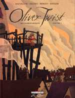 Oliver Twist T1, bd chez Delcourt de Dauvillier, Deloye, Merlet, Rouger