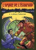 L'ombre de l'échafaud T3 : L'affaire valkoviak (0), bd chez Delcourt de Masbou, Cerqueira, Barroux