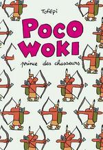 Poco-Woki : Prince des chasseurs (0), bd chez Delcourt de Tofépi