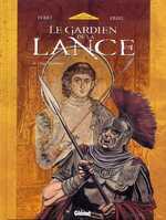 Le gardien de la lance T5 : Les héritiers (0), bd chez Glénat de Van Vosselen, Ersel, Bastin