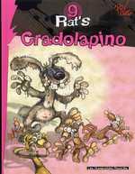 Rat's T9 : Cradolapino (0), bd chez Les Humanoïdes Associés de Corcal, Viala, P'tiluc, Garcia, Lebreton