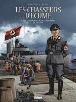 Les Chasseurs d'écume – cycle 2 : Fanch Gloaguen, T6 : 1939, Les sardines sous le contrôle de la Gast (0), bd chez Glénat de Debois, Fino, Pradelle