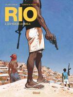 Rio T2 : Les Yeux de la favela (0), bd chez Glénat de Rouge, Garcia