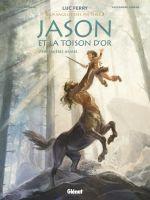 Jason et la toison d'or T1 : Premières armes (0), bd chez Glénat de Bruneau, Jubran, Smulkowski