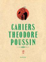 Théodore Poussin T2 : Les cahiers de Théodore Poussin 2/4 (0), bd chez Dupuis de Le Gall