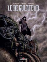Le régulateur, bd chez Delcourt de Corbeyran, Moreno, Moreno