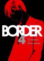 Border T4, manga chez Komikku éditions de Kaneshiro, Kotegawa