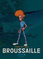 Broussaille T1, bd chez Dupuis de Bom, Frank