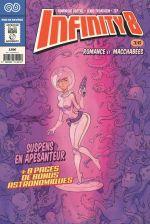Infinity 8 (comics) – cycle 1, T3 : Romance et macchabées (3/3) (0), comics chez Rue de Sèvres de Trondheim, Bertail, Zep