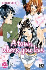A Town where you live T22, manga chez Pika de Seo