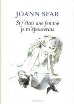 Si j'étais une femme je m'épouserais, bd chez Marabout de Sfar