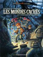 Les Mondes cachés T2 : La Confrérie secrète (0), bd chez Les Humanoïdes Associés de Filippi, Camboni