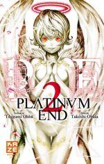 Platinum end T2, manga chez Kazé manga de Ohba, Obata